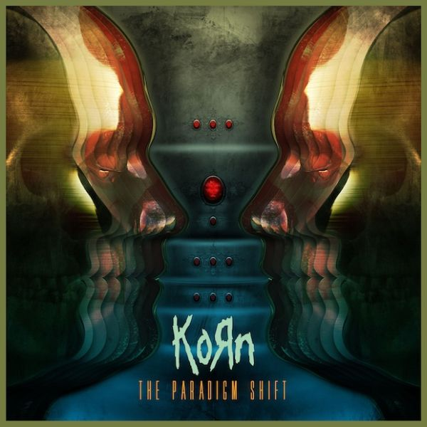 Korn: The Paradigm Shift – Album Review