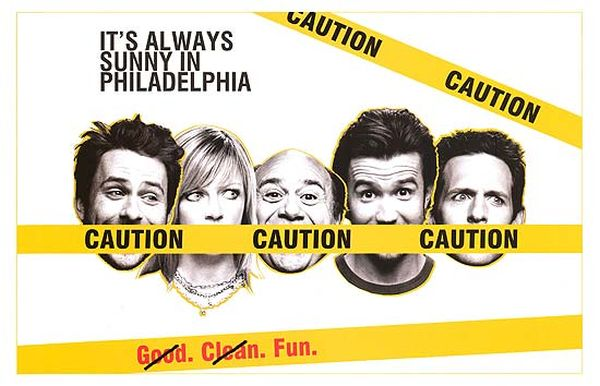 10 Reasons to Watch 'It's Always Sunny In Philadelphia'