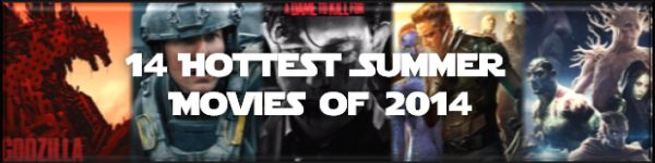 14-hottest-summer-movies-of-2014-thumb