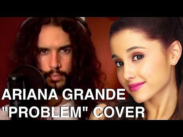 YouTube Cover Artist Sings Ariana Grande's 'Problem' in 20 Different Musical Styles