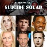 Rumor Watch: Suicide Squad Casting Update