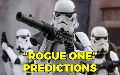 Stuff For Movie Buffs: Ep. 50 — ROGUE ONE Predictions